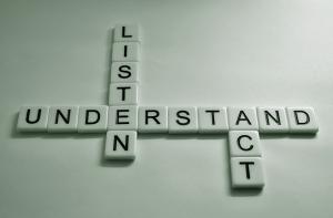 Listen understand act